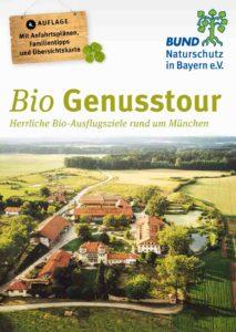 Bio Genusstour Ausflugsziele rund um München BUND Naturschutz