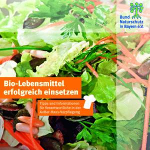 Bio Lebensmittel erfolgreich einsetzen Außer-Haus-Verpflegung BUND Naturschutz
