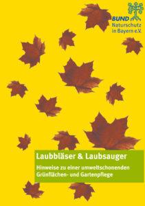 Laubbläser und Laubsauger in der Grünflächenpflege Gartenpflege München BUND Naturschutz