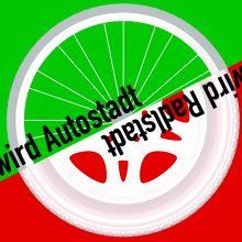 Sendung Juli 2021: Radlstadt wird Autostadt – Autostadt wird Radlstadt